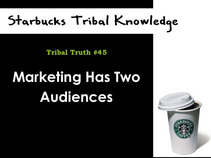 Marketing Has Two Audiences Tribal Truth #45