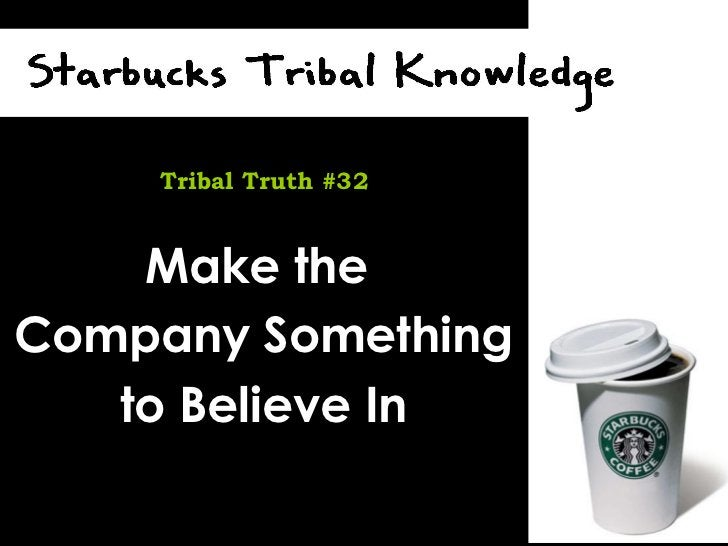 Make the  Company Something to Believe In Tribal Truth #32