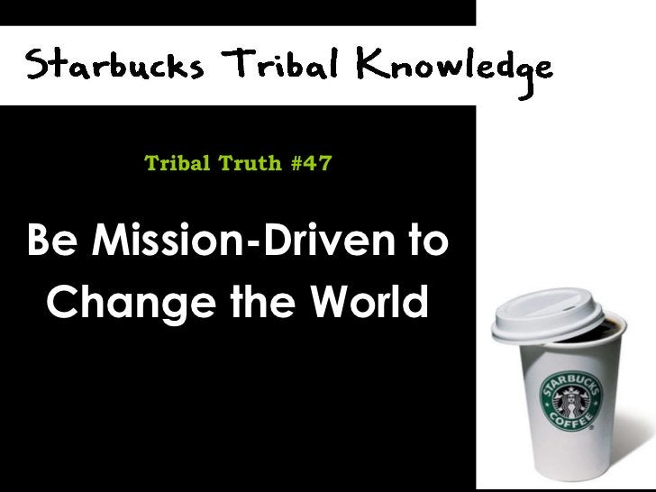 Be Mission-Driven to Change the World Tribal Truth #47