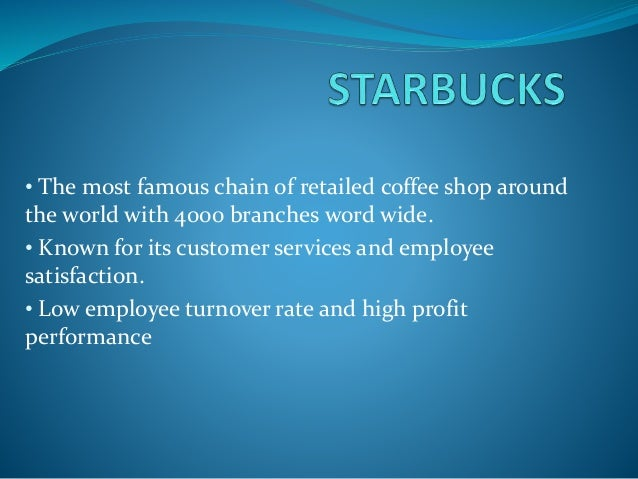 Starbucks Corporation: Case Study in Motivation and Teamwork