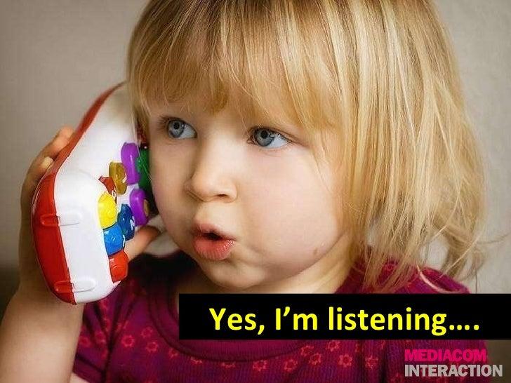 Yes, I'm listening….