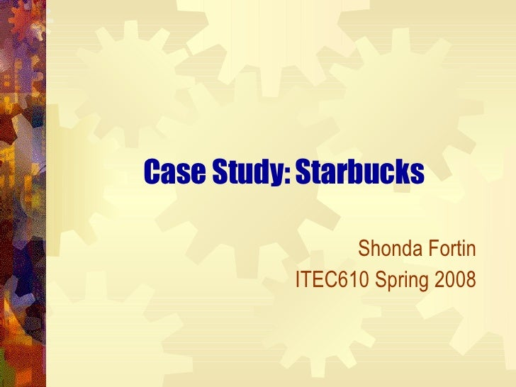 motivation case study starbucks Read this essay and over 1,500,000 others like it now don't miss your chance to earn better grades and be a better writer.