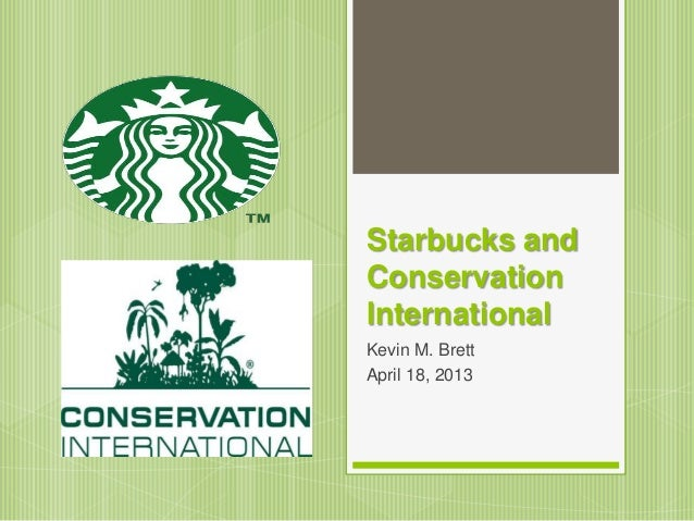 starbucks and conservation international case