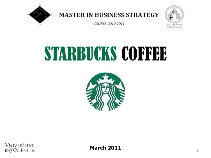 STARBUCKS COFFEE     March 2011    1