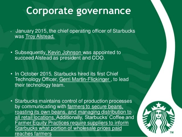 corporate management of starbucks in action Starbucks coffee/code of ethics  published  the good intentions of a person in performing an action rather than the  starbucks' corporate.