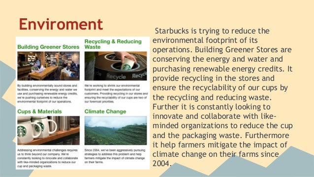 corporate responsibility starbucks Starbucks is committed to being a truly responsible company in the communities its focus is on ethically sourcing high-quality coffee, reducing its.