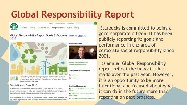 changes have been made that affect the global template - starbucks 39 corporate responsibility