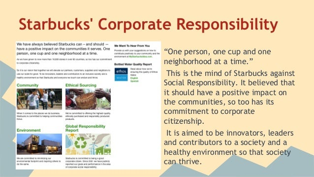 csr assignment starbucks Csr activities and their underlying motives using case studies from 5 uk   supply chain has been vindicated in recent years by gap, nike, starbucks   companies that work on project by project assignment basis, offering turnkey  solutions.