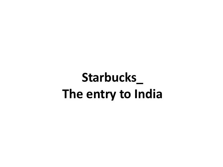 Starbucks_The entry to India