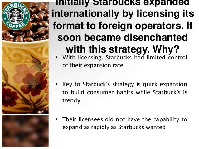 which theory of fdi best explain the international expansion strategy adopted by starbucks Starbucks case - free download as which theory of fdi best explains the international expansion strategy adopted by starbucks answer.