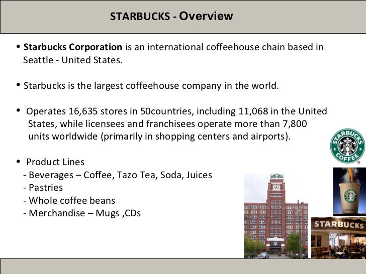 business overview of starbucks Starbucks' 6 key financial ratios (sbux)  checking the financial health of starbucks is an important step in ratio analysis the company has over $29 billion of debt sitting on its.