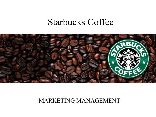 starbucks marketing management