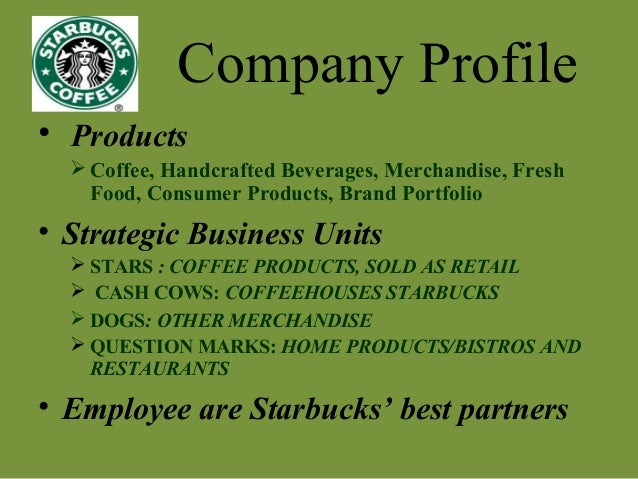 starbucks strategic business units Definition of strategic business unit (sbu): an autonomous division or organizational unit, small enough to be flexible and large enough to exercise control over most.