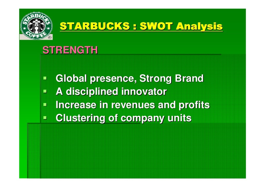 analysis for expansion of starbucks Company reflects on past five years of performance that saw a doubling in market  value and topline revenue growth from $14 billion to $23.
