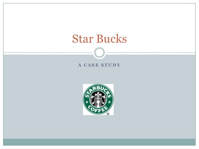 star bucks case analysis Starbucks case study mary m crossan ariff access to case studies expires six starbucks is faced with the issue of how it should leverage its core.
