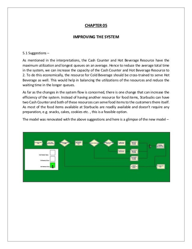 CHAPTER 05 IMPROVING THE SYSTEM 5.1 Suggestions – As mentioned in the interpretations, the Cash Counter and Hot Beverage R...