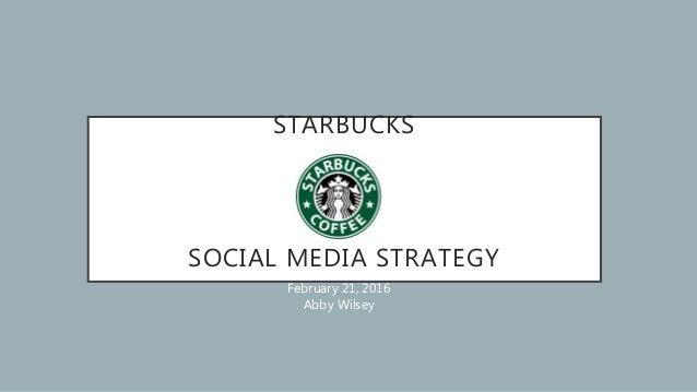 starbucks social media marketing strategy กลยุทธ์ social media plan ของ starbucks social media strategy กล to report on an emerging media and digital marketing.