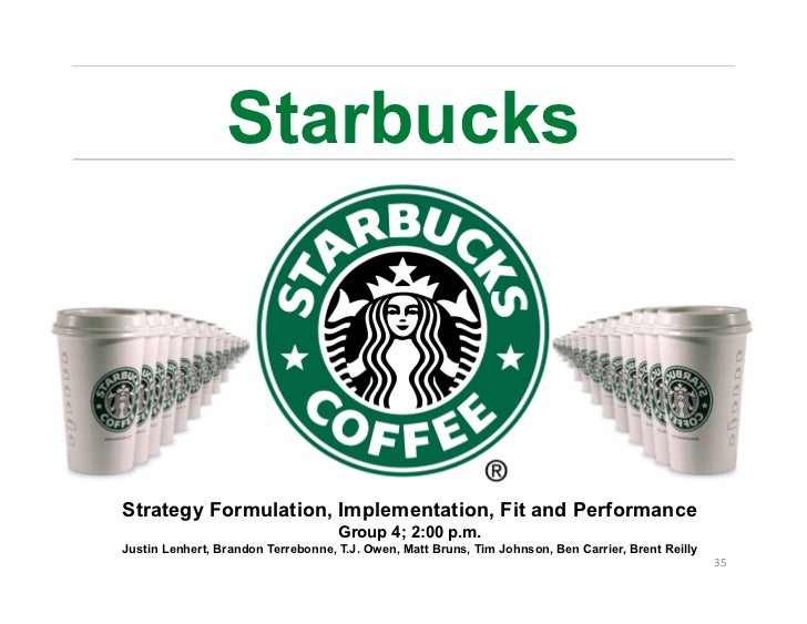 Strategy formulation starbucks