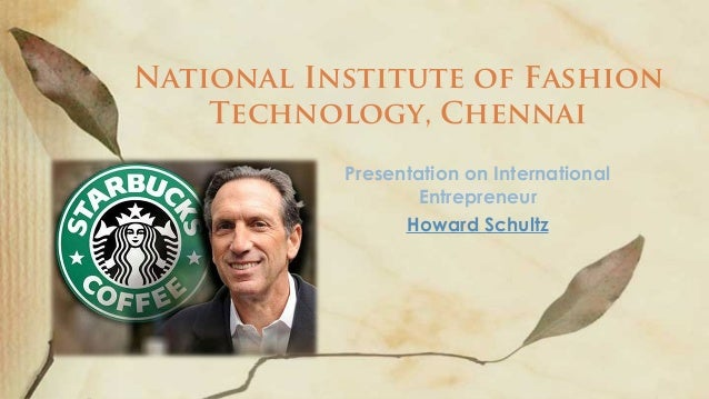 howard schultz and the definition of an entrepreneur 5 key traits of great leaders howard schultz, the ceo of starbucks as an entrepreneur with employees.