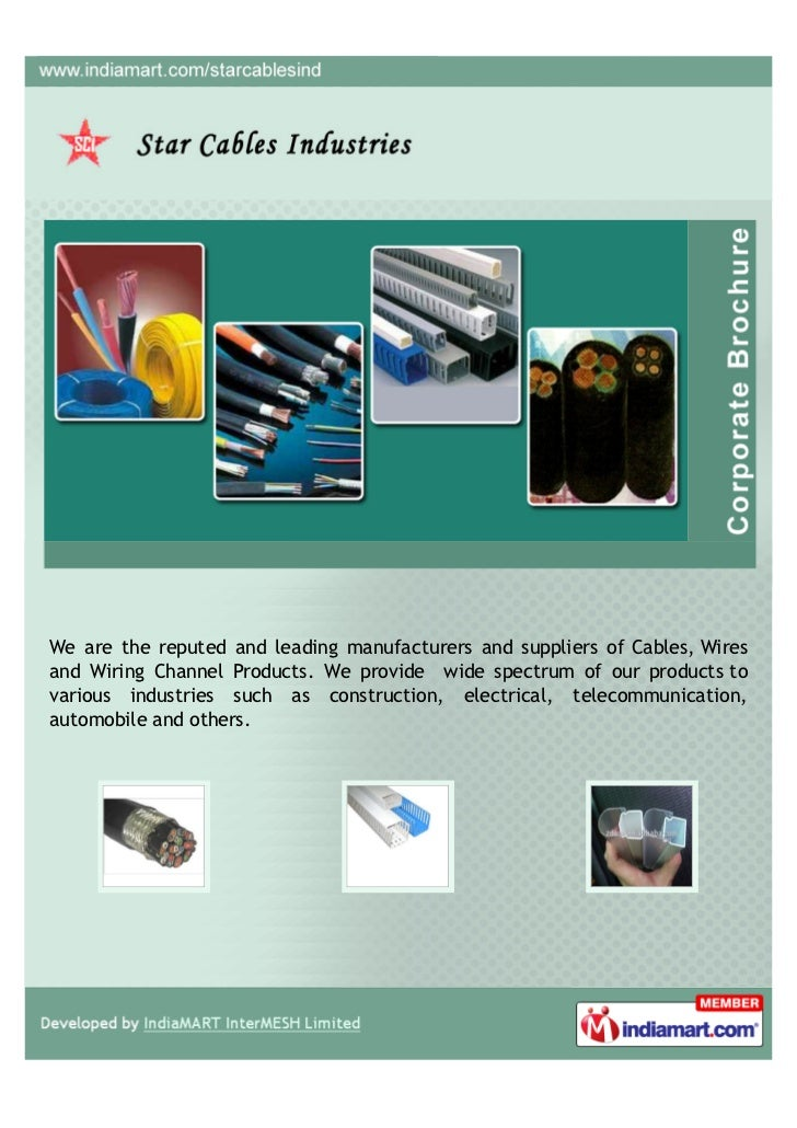We are the reputed and leading manufacturers and suppliers of Cables, Wiresand Wiring Channel Products. We provide wide sp...