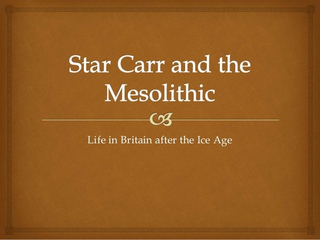 Life in Britain after the Ice Age