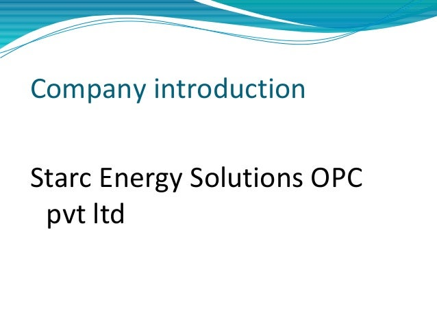 Company introduction Starc Energy Solutions OPC pvt ltd