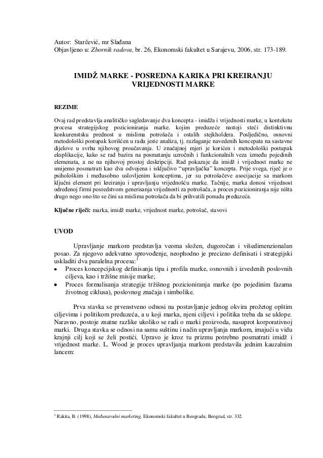 Autor: Starčević, mr SlaĎana Objavljeno u: Zbornik radova, br. 26, Ekonomski fakultet u Sarajevu, 2006, str. 173-189. IMID...