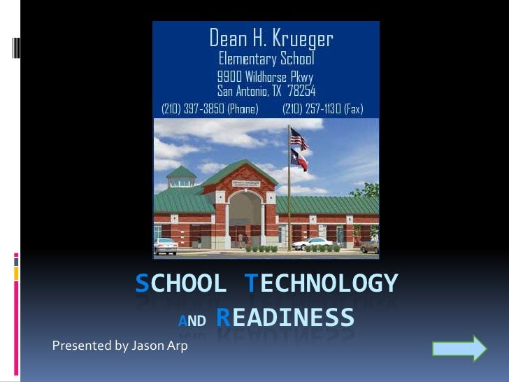School Technology and Readiness<br />Presented by Jason Arp<br />