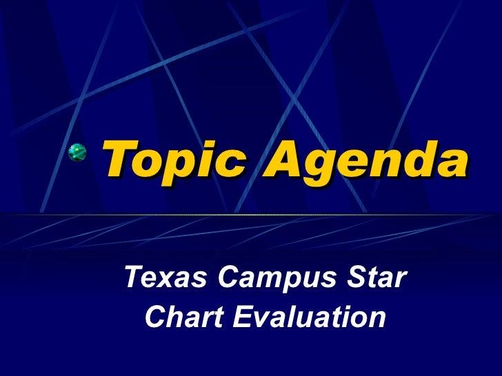 Topic Agenda Texas Campus Star  Chart Evaluation