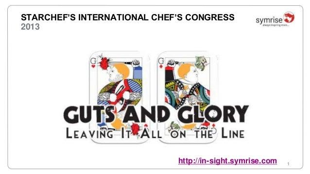 1  STARCHEF'S INTERNATIONAL CHEF'S CONGRESS  2013  http://in-sight.symrise.com