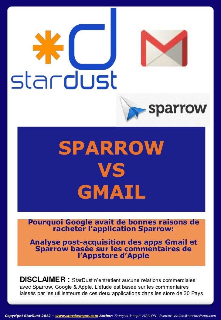 SPARROW                               VS                             GMAIL            Pourquoi Google avait de bonnes rais...