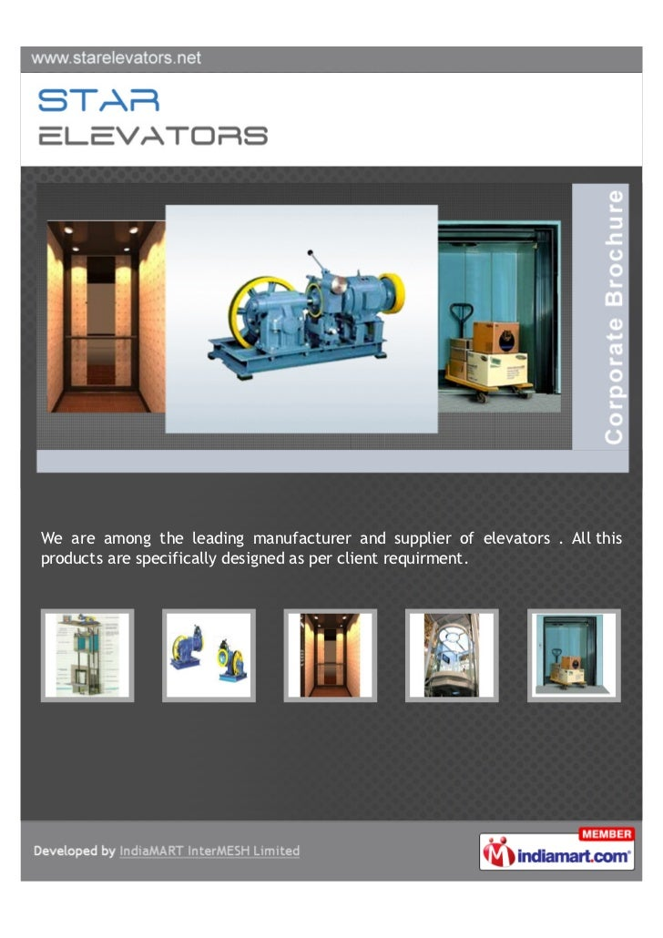 We are among the leading manufacturer and supplier of elevators . All thisproducts are specifically designed as per client...