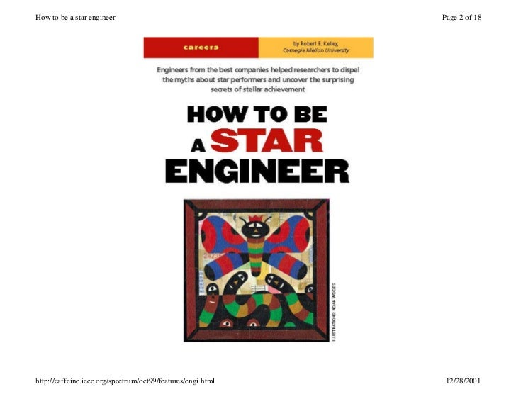 How to be a star engineer                                    Page 2 of 18http://caffeine.ieee.org/spectrum/oct99/features/...