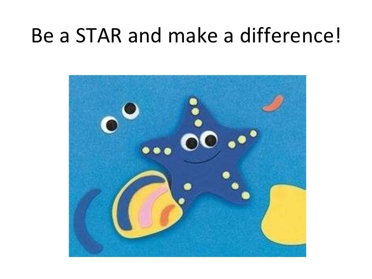 Be a STAR and make a difference!
