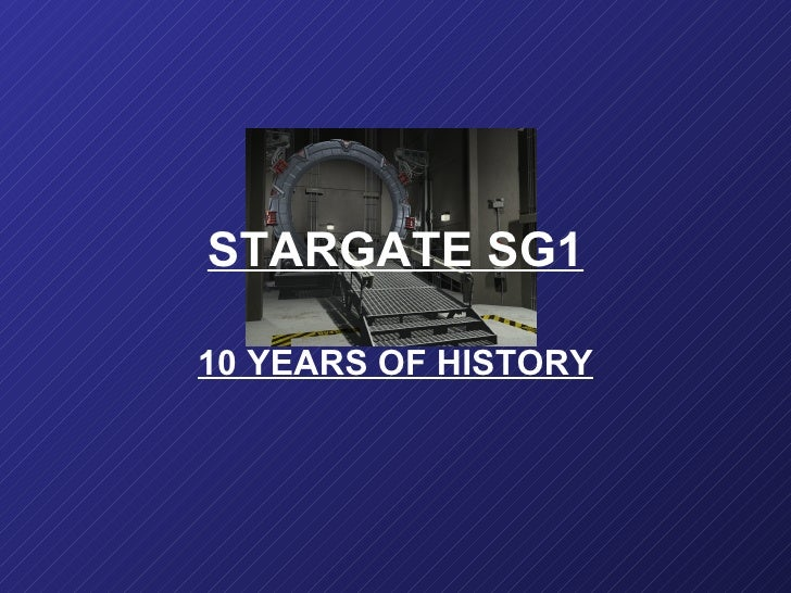 STARGATE SG1 10 YEARS OF HISTORY
