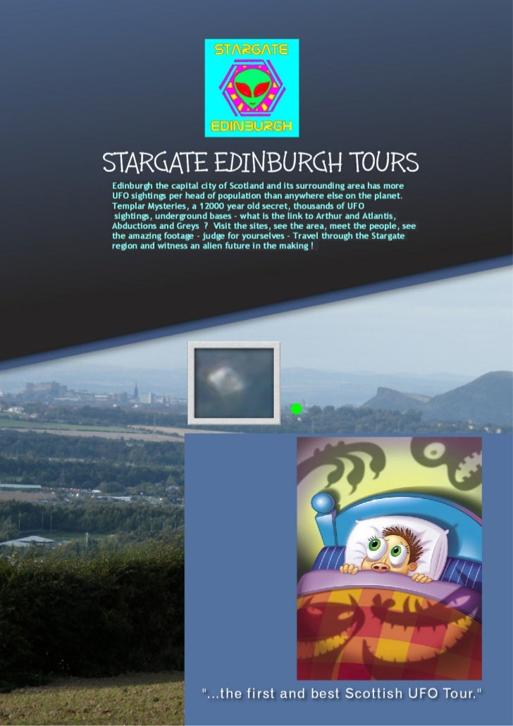 www.StargateEdinburghTours.com eml. andrew@stargateedinburghtours.comtel. 01333 428921 mobile 075886 03896