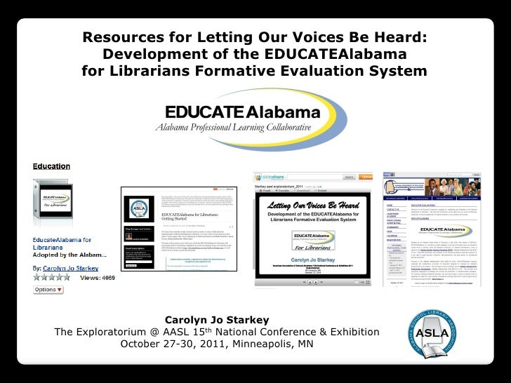 Resources for Letting Our Voices Be Heard:        Development of the EDUCATEAlabama     for Librarians Formative Evaluatio...