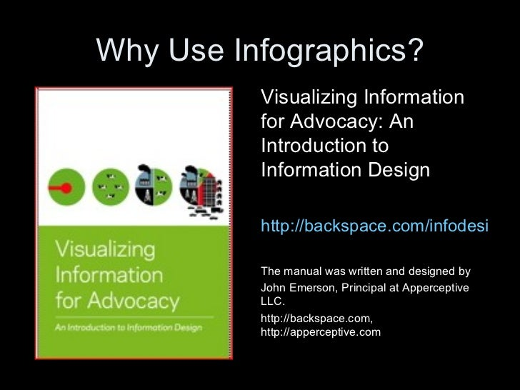 Why Use Infographics?          Visualizing Information          for Advocacy: An          Introduction to          Informa...