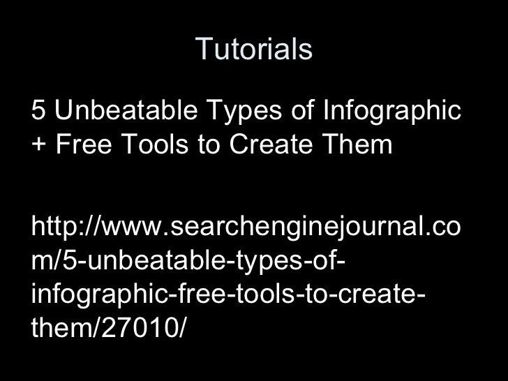 Tutorials5 Unbeatable Types of Infographic+ Free Tools to Create Themhttp://www.searchenginejournal.com/5-unbeatable-types...
