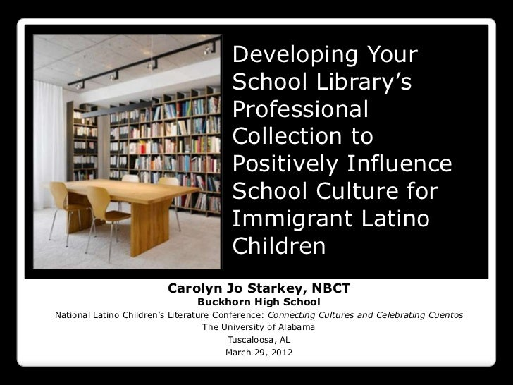 Developing Your                                        School Library's                                        Professiona...