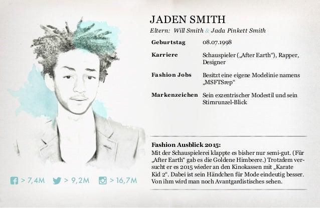 """Eltern: 16,7M>9,2M>7,4M> Fashion Ausblick 2015: Mit der Schauspielerei klappte es bisher nur semi-gut. (Für """"After Earth"""" ..."""