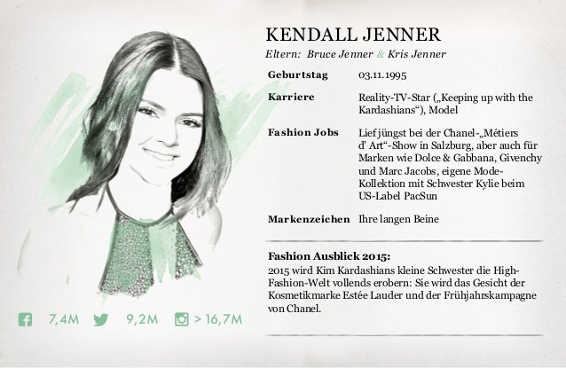 Eltern: 16,7M9,2M7,4M Fashion Ausblick 2015: 2015 wird Kim Kardashians kleine Schwester die High- Fashion-Welt vollends er...