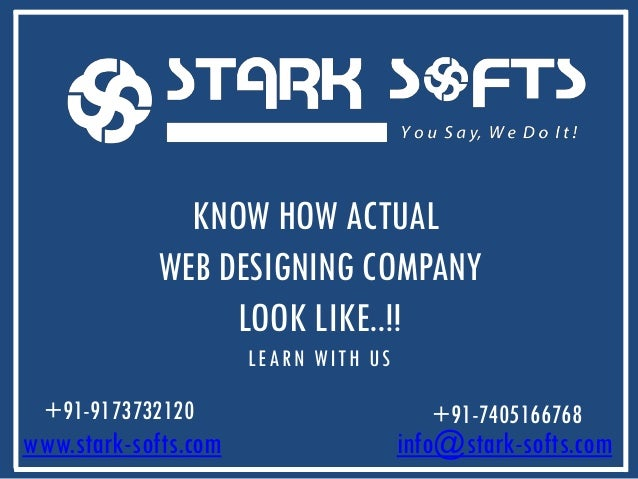 KNOW HOW ACTUAL WEB DESIGNING COMPANY LOOK LIKE..!! LEARN WITH US  +91-9173732120  www.stark-softs.com  +91-7405166768  in...