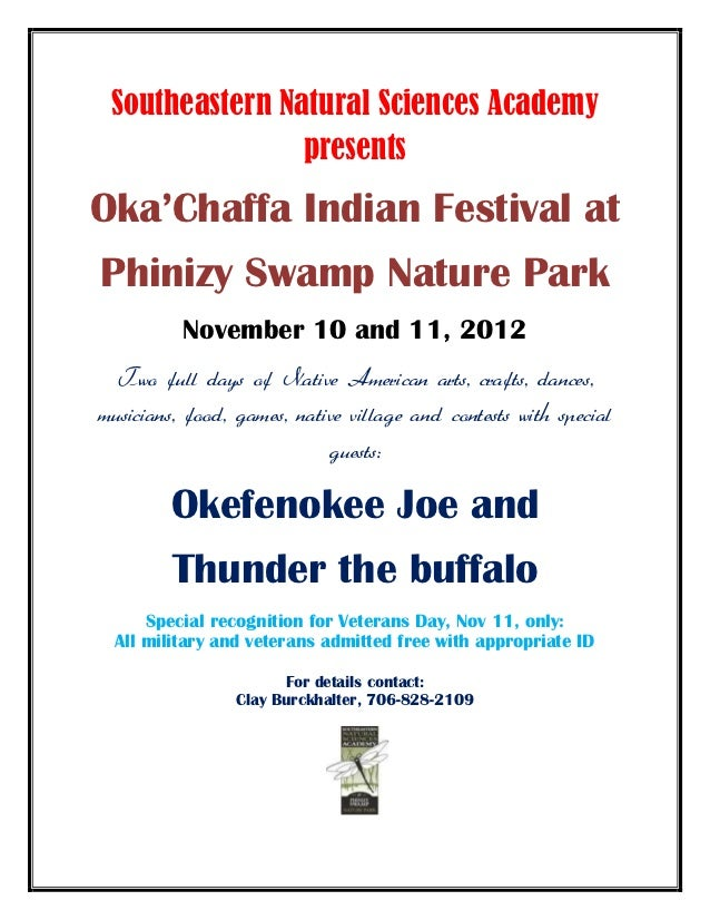 Southeastern Natural Sciences Academy                presentsOka'Chaffa Indian Festival atPhinizy Swamp Nature Park       ...