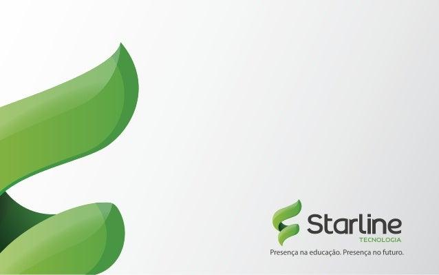 A Starline é a maior plataforma educacional em gestão do conhecimento e avaliações na América Latina. S O B R E A S T A R ...