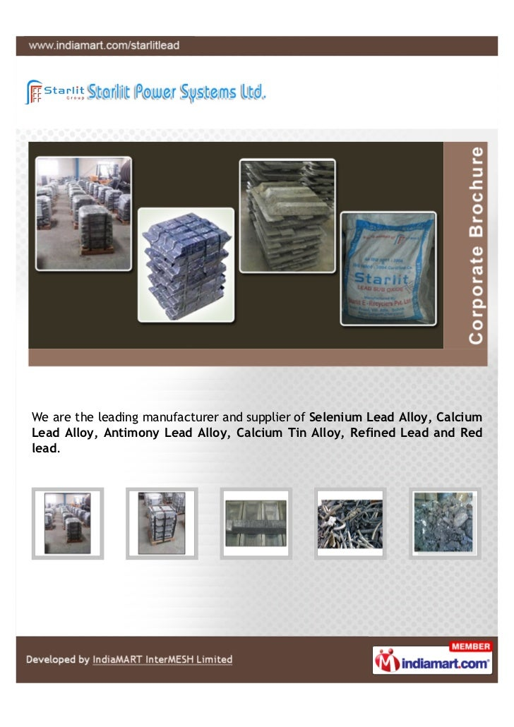 We are the leading manufacturer and supplier of Selenium Lead Alloy, CalciumLead Alloy, Antimony Lead Alloy, Calcium Tin A...