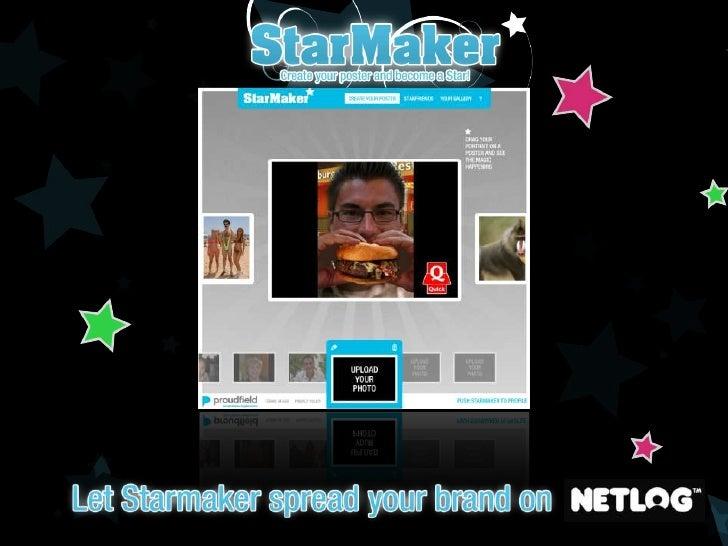 Visit www.netlog.com/apps/starmaker<br />