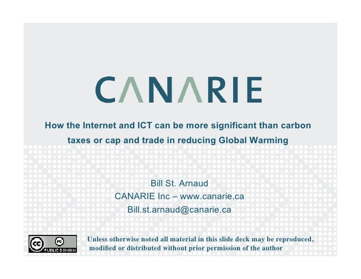 How the Internet and ICT can be more significant than carbon      taxes or cap and trade in reducing Global Warming       ...