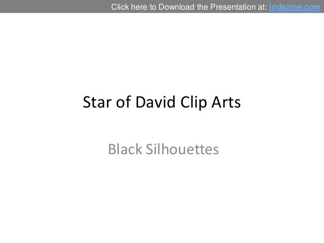 Click here to Download the Presentation at: indezine.com  Star of David Clip Arts  Black Silhouettes