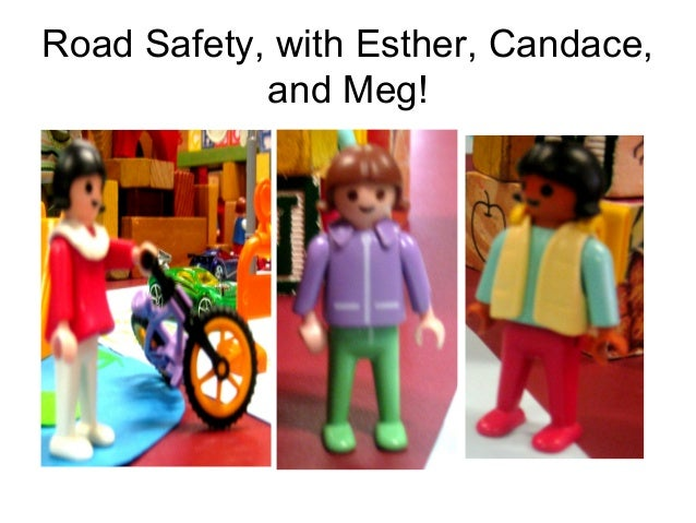 Road Safety, with Esther, Candace, and Meg!
